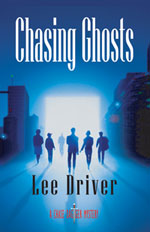Chasing Ghosts -- Lee Driver