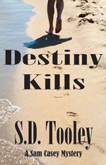 Destiny Kills -- S.D. Tooley
