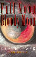 Full Moon/Bloody Moon -- Lee Driver