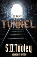 The Tunnel -- S.D. Tooley