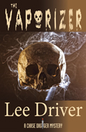 The Vaporizer -- Lee Driver
