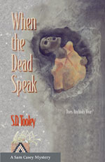 When The Dead Speaks -- S.D. Tooley